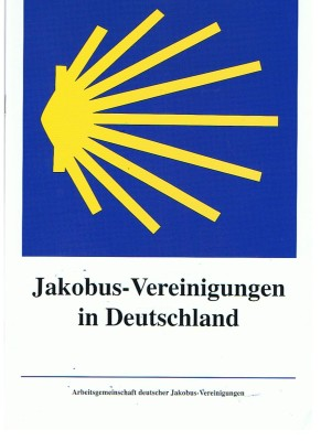 Informationsheft Jakobus-Vereinigungen in Deutschland